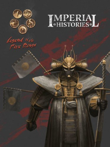 Imperial Histories (L5r) [Hardcover] [2012] (Author) Shawn Carman, Rob Hobart, Brian Yoon (Imperial Histories L5r compare prices)