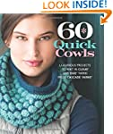 60 Quick Cowls: Luxurious Projects to...