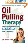 Oil Pulling Therapy: Detoxifying and...