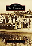 img - for St. Andrews (FL) (Images of America) by Ann Pratt Houpt (2007-06-11) book / textbook / text book