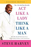 img - for Act Like a Lady, Think Like a Man, Expanded Edition: What Men Really Think About Love, Relationships, Intimacy, and Commitment book / textbook / text book