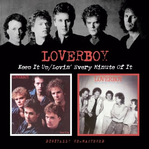 LOVERBOY - Keep It Up/Lovin Every Minute of It - Zortam Music