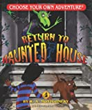 Return to Haunted House  (Choose Your Own Adventure - Dragonlark)