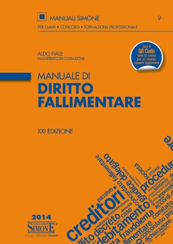Manuale di Diritto Fallimentare (Manuali Simone. Esami, concorsi, form.)