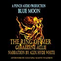 Blue Moon: The Ring of Mer (Volume 2) (       UNABRIDGED) by Geraldine Allie Narrated by Alex Hyde-White