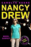 Model Suspect (Model Mystery Trilogy, Book 3 / Nancy Drew: Girl Detective, No. 38)