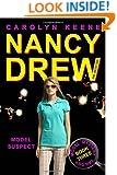 Model Suspect (Model Mystery Trilogy, Book 3 / Nancy Drew: Girl Detective, No. 38)