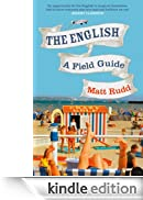 The English: A Field Guide [Edizione Kindle]