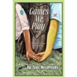 img - for Games We Play: A Novel (The Quall Trilogy) book / textbook / text book