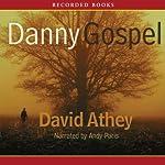 Danny Gospel | David Athey