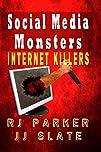Social Media Monsters Internet Killers