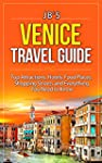 Venice Travel Guide: Top Attractions,...