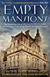 Empty Mansions: The Mysterious Story...