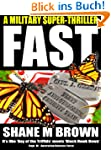 FAST: A Military Thriller (The F.A.S....