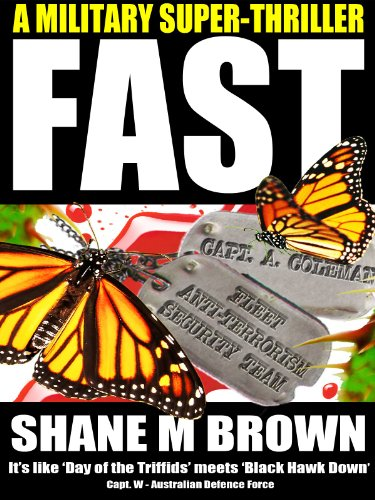 Shane M Brown - FAST: A Military Thriller (The F.A.S.T. Series Book 1)