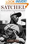 Satchel: The Life and Times of an Ame...