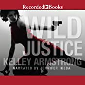 Wild Justice | [Kelley Armstrong]