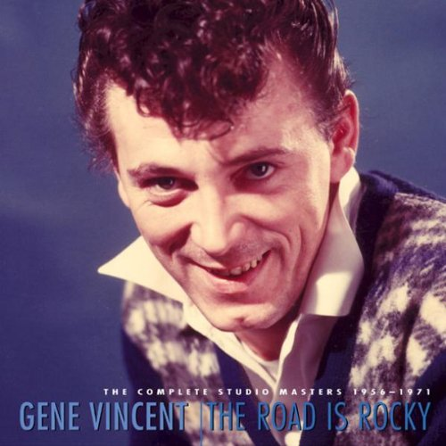 Gene Vincent - The Road Is Rocky: The Complete Studio Masters 1956 - 1971 - Zortam Music