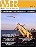 Drones, Cyber and Covert Ops: America's Invisible Wars (World Politics Review Features)