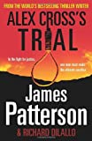 James Patterson Alex Cross's Trial: (Alex Cross 15)
