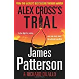 Alex Cross's Trial: (Alex Cross 15)by James Patterson