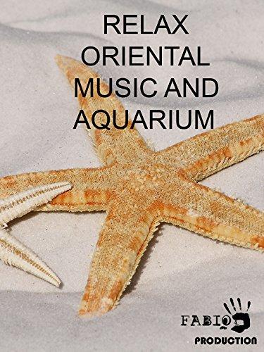Relax Oriental Music And Aquarium
