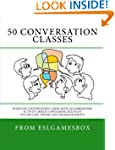 50 Conversation Classes: 50 sets of c...