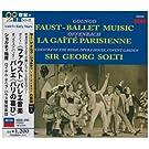 Gounod:Faust/Offenbach:Gaite P