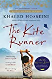 The Kite Runner: Tenth Anniversary Edition Khaled Hosseini