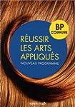 R�ussir les arts appliqu�s : BP coiffure