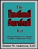 The Emotional Survival Kit