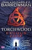 John Barrowman Torchwood: Exodus Code