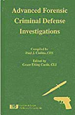 Advanced Forensic Criminal Defense Investigations