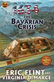 img - for 1634: The Bavarian Crisis (Ring of Fire) by Flint, Eric, DeMarce, Virginia (June 30, 2009) Mass Market Paperback book / textbook / text book