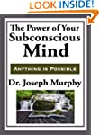 The Power of Your Subconscious Mind (...