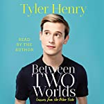 Between Two Worlds | Tyler Henry