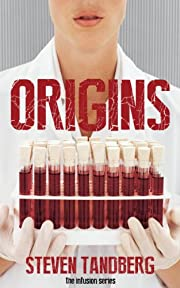 Origins (The Infusion Series)