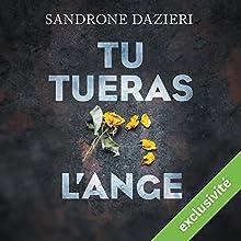 Tu tueras l'ange (Colomba Caselli & Dante Torre 2) | Livre audio Auteur(s) : Sandrone Dazieri Narrateur(s) : Mathieu Buscatto