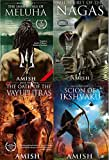 Amish Tripathi Complete Collection (The Secret of Nagas, The Immortal of Meluha, The Oath of Vayuputras and The...