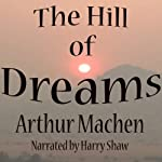 The Hill of Dreams | Arthur Machen