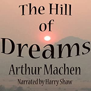 The Hill of Dreams | [Arthur Machen]