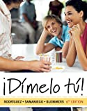 img - for Workbook with Lab Manual for Rodriguez/Samaniego/Blommers' Dimelo tu!: A Complete Course, 6th book / textbook / text book