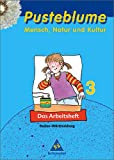 img - for Pusteblume 3. Mensch, Natur und Kultur. Arbeitsheft. Baden-W rttemberg book / textbook / text book