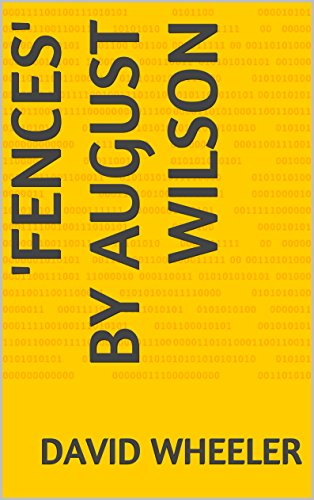 Essay on fences by august wilson