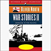 War Stories II: Heroism in the Pacific | [Oliver North, Joe Musser]