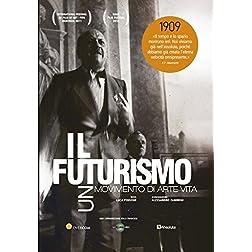 Il Futurismo. Un movimento di arte vita