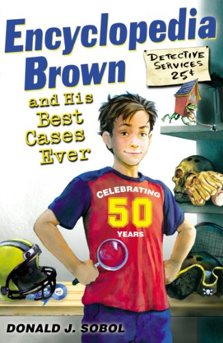 Encyclopedia Brown and his Best Cases Ever (Encyclopedia Brown Books)