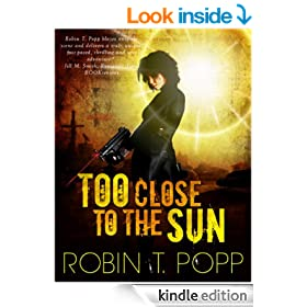 Too Close to the Sun (The Sun Series Book 1)