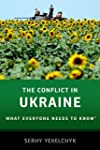 The Conflict in Ukraine: What Everyon...