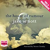The House of Rumour | [Jake Arnott]